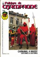 Folklore de Champagne N°102 - Carnaval à Wassy, costumes et coutumes